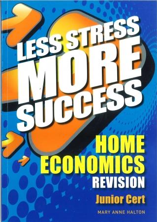 Less Stress More Success - Junior Certificate - Home Economics