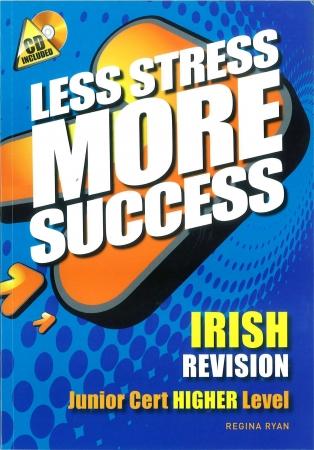Less Stress More Success - Junior Certificate - Irish Higher Level