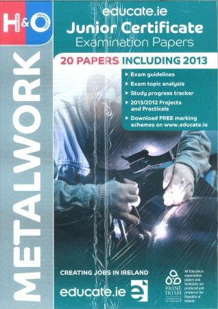 Junior Cert Materials Technology Metalwork Higher & Ordinary Level - Includes 2018 Exam Papers