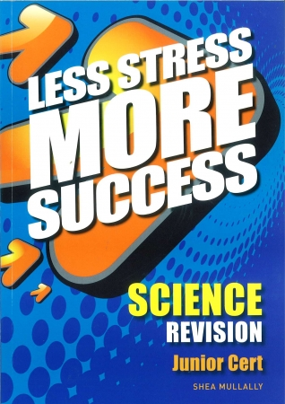 Less Stress More Success - Junior Certificate - Science