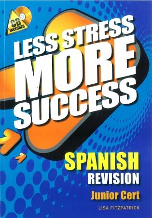 Less Stress More Success - Junior Certificate - Spanish