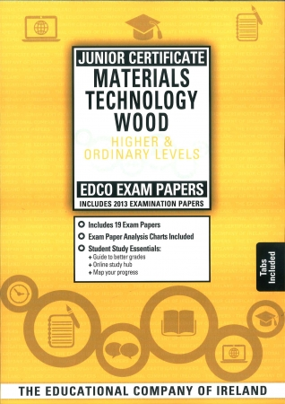 Junior Cert Woodwork Higher & Ordinary Levels - Includes 2016 Paper