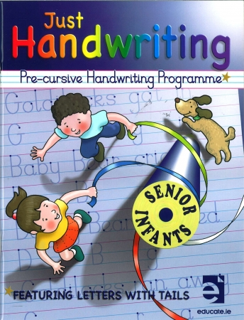Just Handwriting: Pre-Cursive Handwriting Programme - Senior Infants - Workbook & Practice Copy