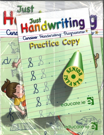 Just Handwriting: Cursive Handwriting Programme - Senior Infants - Workbook & Practice Copy