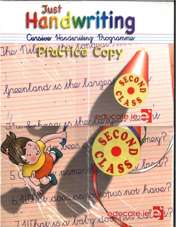 Just Handwriting: Cursive Handwriting Programme - Second Class - Workbook & Practice Copy