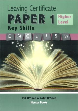 Leaving Certificate English Paper 1 - Key Skills Higher Level