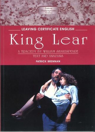 King Lear - Leaving Certicate English - Folens Shakespeare Series