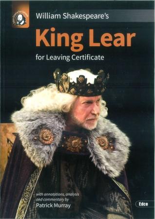King Lear - Leaving Certificate English - Edco Shakespeare Series