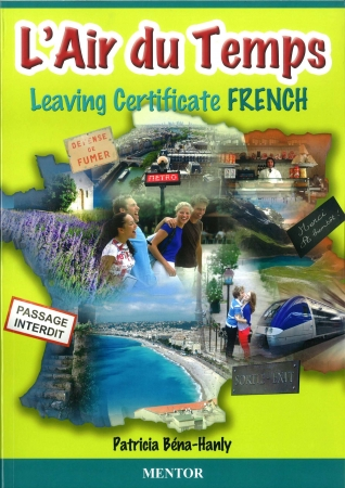 L'Air du Temps - Leaving Cert French - Higher & Ordinary Level