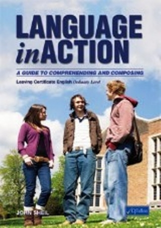Language In Action - Leaving Certificate English Ordinary Level