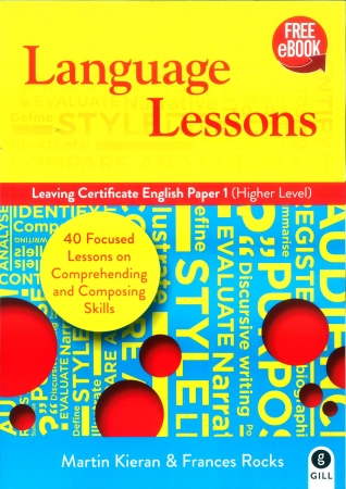Language Lessons - Leaving Certificate English Higher Level Paper 1 - Includes Free eBook