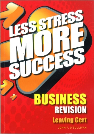 Less Stress More Success - Leaving Certificate - Business