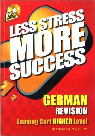 Less Stress More Success - Leaving Certificate - German