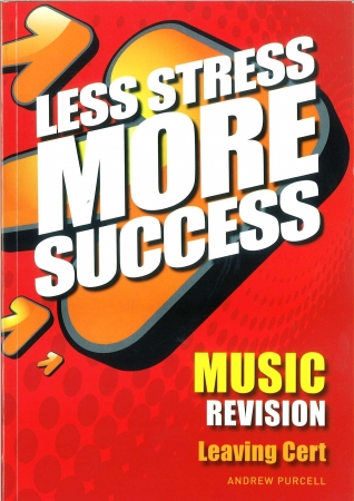 Less Stress More Success - Leaving Certificate - Music