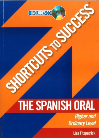 Shortcuts To Success - Leaving Certificate - Spanish Oral Higher & Ordinary Level