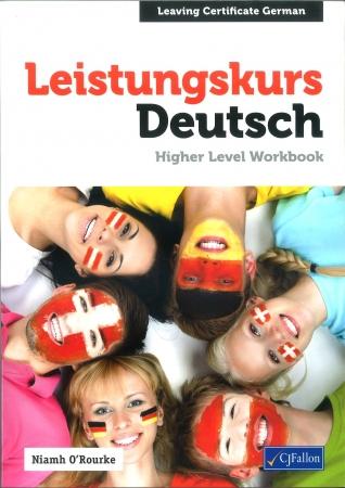 Leistungskurs Deutsch - Higher Level Workbook - Leaving Certificate German