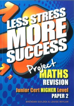 Less Stress More Success - Junior Certificate - Maths Higher Level Paper 2