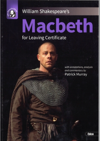 Macbeth - Leaving Certificate English - Edco Shakespeare Series