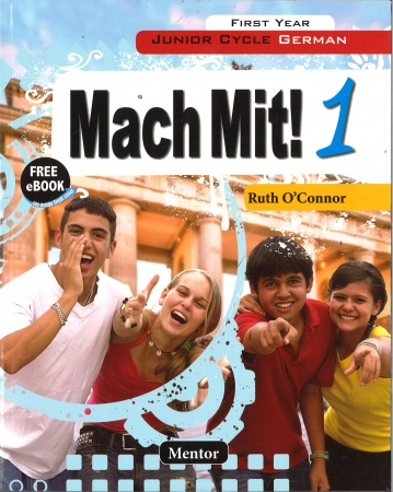 Mach Mit! 1 Junior Cycle German Includes Free eBook