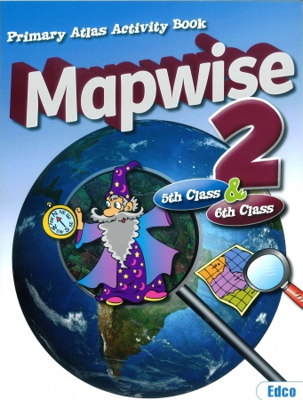 Mapwise 2 - Primary Atlas Activity Book For Fifth & Sixth Class