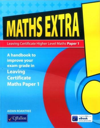 Maths Extra! - Leaving Certificate Higher Level Maths Paper 1