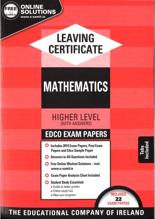 Leaving Cert Maths Higher Level - Includes 2019 Exam Papers