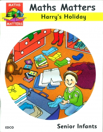 Maths Matters Harry's Holiday - Senior Infants
