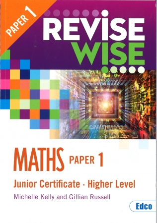 Revise Wise Junior Certificate Maths Higher Level Paper 1
