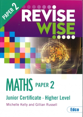 Revise Wise Junior Certificate Maths Higher Level Paper 2
