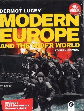 Modern Europe And The Wider World 4th Edition Textbook & Document Resource Book For Leaving Certificate Higher & Ordinary Levels