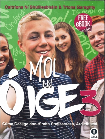 Mol An Oige 3 Pack Textbook & Workbook - Leaving Certificate Higher Level - Free eBook