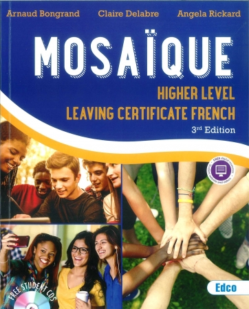 Mosaïque - Leaving Cert French Higher Level Textbook - 3rd Edition