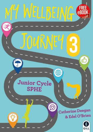 My Wellbeing Journey 3 - Junior Cycle SPHE