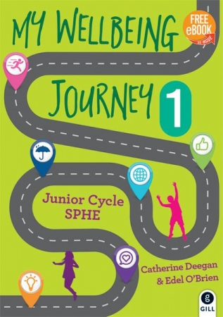My Wellbeing Journey 1 - Junior Cycle SPHE