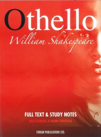 Othello - Leaving Certificate English - Forum Shakespeare Series