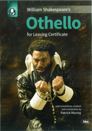 Othello - Leaving Certificate English - Edco Shakespeare Series