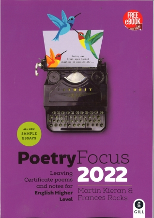 Poetry Focus 2022 Leaving Certificate Poems & Notes For English Higher Level