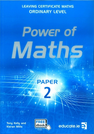 Power of Maths - Leaving Certificate Maths Ordinary Level Paper 2 - Includes Free eBook