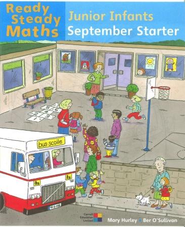 Ready Steady Maths Junior Infants - September Starter