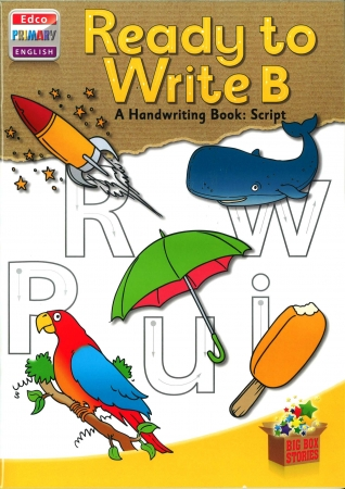Ready To Write B - A Handwriting Book: Script - Big Box Adventures - Senior Infants