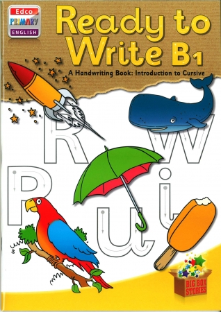 Ready To Write B1 - A Handwriting Book: Introduction To Cursive - Big Box Adventures - Senior Infants