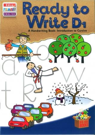 Ready To Write D1 - A Handwriting Book: Introduction To Cursive - Big Box Adventures - Second Class