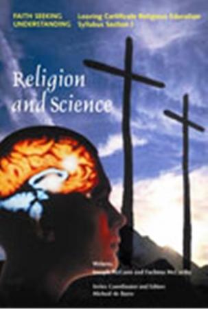 Religion & Science - Faith Seeking Understanding: Unit 3 - Section J