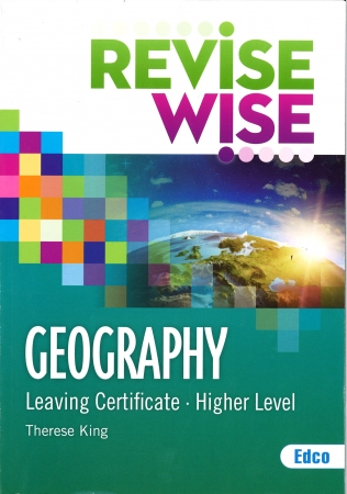 Revise Wise Leaving Certificate Geography Higher Level