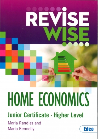 Revise Wise Junior Certificate Home Economics Higher Level