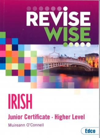 Revise Wise Junior Certificate Irish Higher Level