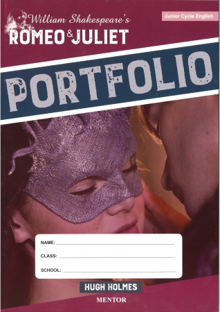 Romeo & Juliet Portfolio Only Workbook - Junior Cert English - Mentor Shakespeare Series