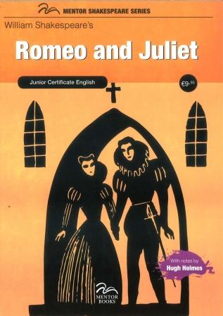 Romeo & Juliet - Junior Cert English - Mentor Shakespeare Series