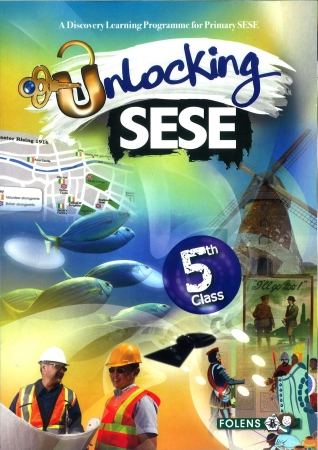 Unlocking SESE 5 - Fifth Class