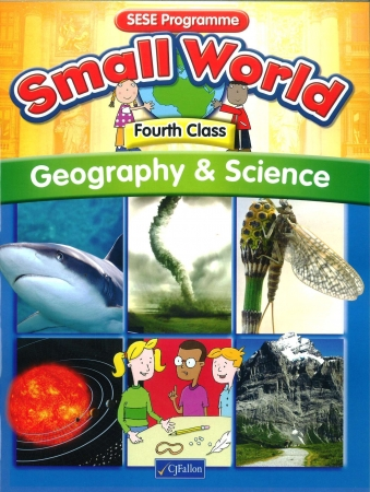 Small World Geography & Science Textbook Fourth Class